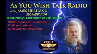 As You Wish BBS Talk Radio - Saturday 10/27/2018 (Audio Only)
