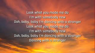Sam Smith &  Normani - Dancing With A Stranger (Lyrics)
