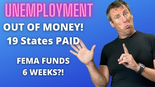 Unemployment Update 9-10-20: BREAKING 19 States Paying Unemployment Benefits Right Now FEMA 6 Weeks?