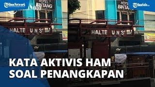 Pendapat Aktivis HAM Soal 10 Mahasiswa UNS Solo yang Diamankan Polisi saat Kunjungan Jokowi