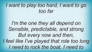 Trisha Yearwood - I Wanna Go Too Far Lyrics