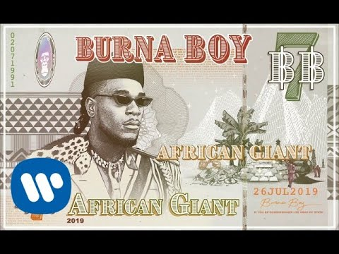 Burna Boy – African Giant (Official Audio)