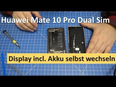 Huawei Mate 10 Pro Dual Sim - Display incl. Akku tauschen | selbst wechseln | DIY Reparatur