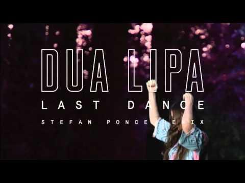 Dua Lipa - Last Dance (Stefan Ponce Remix) Cover Image