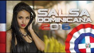 SALSA DOMINICANA 2016 ► MEGA MIX VIDEO COMPILATION ► SALSA ROMANTICA, SALSA URBANA, PARA BAILAR