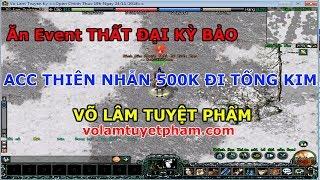 Ăn Event và Tống kim cùng acc Thiên Nhẫn Đao 500 ngàn Việt Nam Đồng | Volamtuyetpham.com