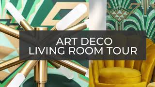 ART DECO LIVING ROOM TOUR | BEFORE AND AFTER LIVING ROOM TRANSFORMATION | STYLING OPEN PLAN LIVING