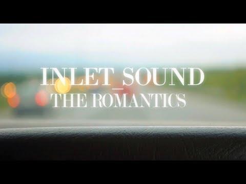 INLET SOUND - ROMANTICS I