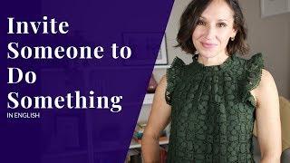Invite Someone to Do Something in English—Speak Confident English