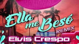 "Elvis Crespo ""Ella Me Besó"" Remix Ft. Nando Boom"