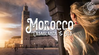 MOROCCO | Things to do in Casablanca and Fes | Travel Family Vlog
