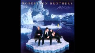 The Robertson Brothers - Ain't Gonna Cry Again
