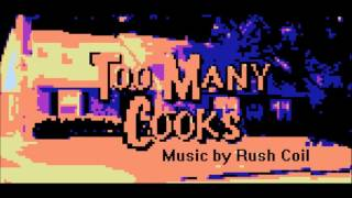 8-bit Too Many Cooks -Too Many Hours -  Music By Rush Coil