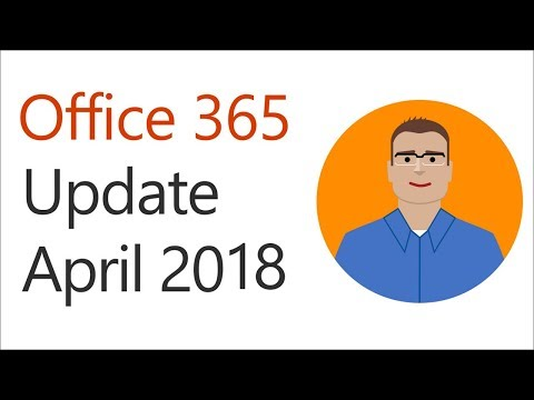 Recent Enhancements to Office 365 – April 2018