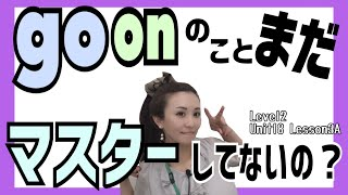 go onとgo forとgo to!Level2/Unit18/Lesson3A[214]