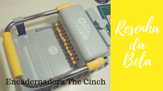 Resenha Da Bela | Encadernadora The Cinch