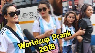 Nepali Prank - Worldcup Prank 2018