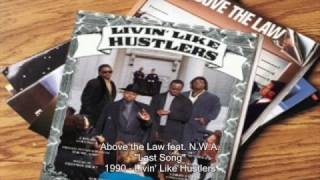 Above the Law - The Last Song feat. N.W.A.