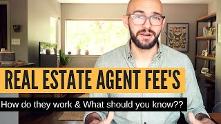 Real Estate Agent Commissions: How do they work when buying or selling a home?