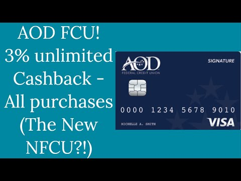 "High Limits - AOD FCU - 3% unlimited cashback Visa Signature ! (The ""New"" Navy Federal Credit Union)"