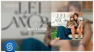 Miracle - Above e Beyonde (Áudio Oficial) [Trilha Sonora da Novela A Lei do Amor]