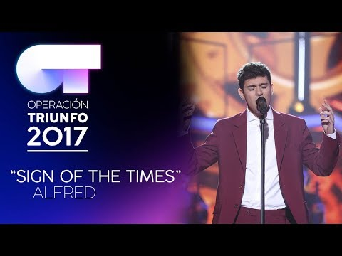 SIGN OF THE TIMES - Alfred | OT 2017 | Gala 11