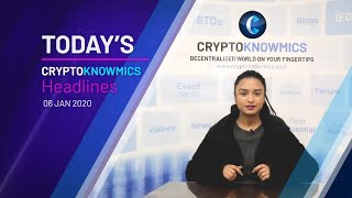 cryptoknowmics-daily-dose-of-crypto-updates-6-jan-2020