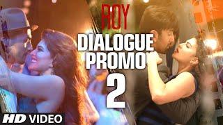 'Roy' Dialogue Promo 1 - Aur Main to Hoon Hi Chor