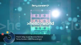 [FULL SONG] Ferry Corsten - Find A Way (Leon Reverse Remix)