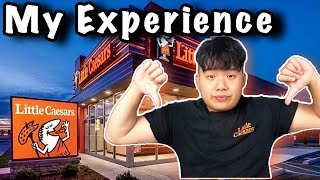 My Experience Working At Little Caesars (Why I Quit)