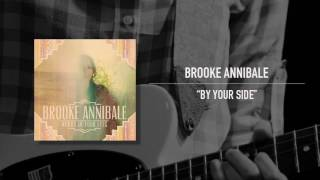 <b>Brooke Annibale</b>  By Your Side Best Quality