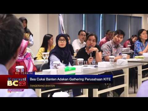 [REDAKSI] Bea Cukai Banten Adakan Gathering Perusahaan KITE