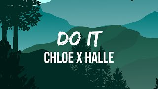 Chloe x Halle - Do It (Lyric Video)   Ooh, ooh, That's just what I