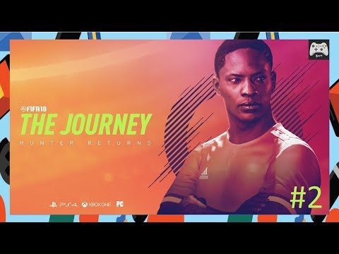 Fifa 18 - The Journey | Part 2 (PC)