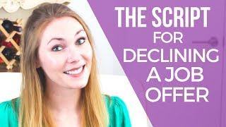 How to Decline a Job Offer After Accepting Another Job