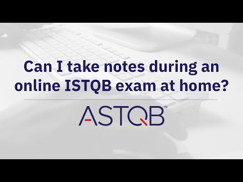 Can I take notes during an online ISTQB exam at home? - YouTube