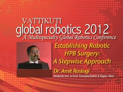 Establishing Robotic HPB Surgery A Stepwise Approach