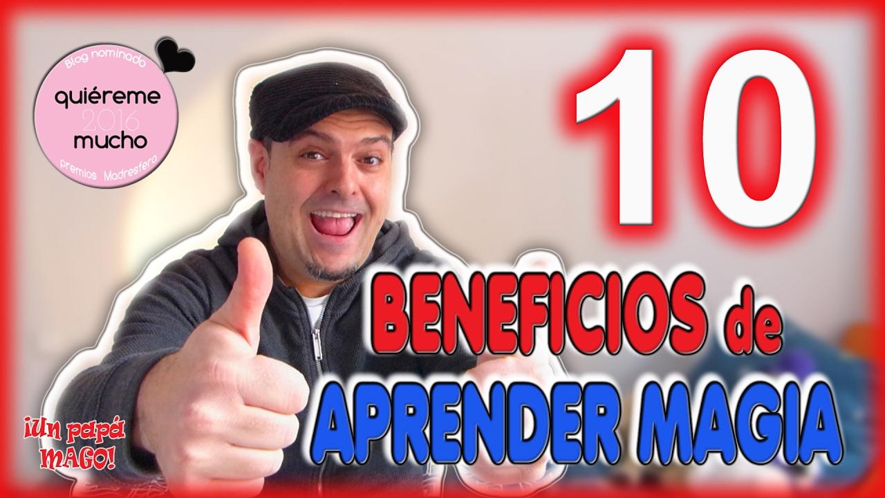 TOP 10 BENEFICIOS DE APRENDER MAGIA   VLOG   Trucos de Magia   isFamilyFriendly