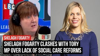 Shelagh Fogarty clashes with Tory MP over lack of social care reforms | LBC