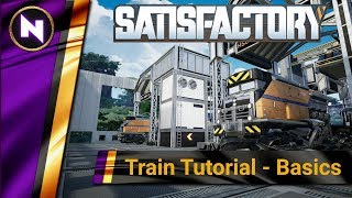 Satisfactory TRAIN TUTORIAL 1 - Getting started with Trains