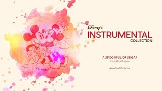 Disney Instrumental ǀ Neverland Orchestra - A Spoonful Of Sugar