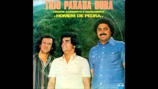 Trio Parada Dura Homem De Pedra