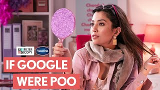 FilterCopy | If Google Were Poo | Ft. Barkha Singh