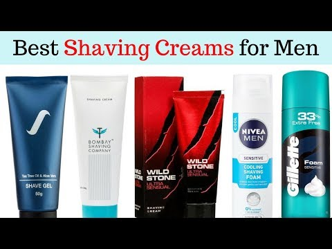 Best Shaving Cream for Men in India With Price 2018 I Best Shaving Cream, gels & foams Brands