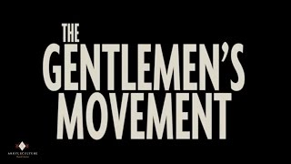 The Gentlemens Movement - Shane Romero