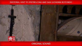 Pope Francis - Pastoral Visit to Pietrelcina and San Giovanni Rotondo 2018-03-17