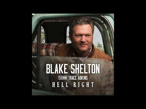 Blake Shelton feat Trace Adkins   Hell Right