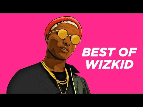 BEST OF WIZKID AFROBEATS MIXTAPE DJ TADE 2011 – 2019 (KHAY FEELZ PRESENTS)