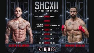 SHC XII -JASON KALAMBAY VS MOHAND BOUZIDI - K1 RULES