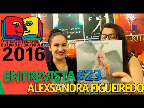 Bienal do Livro 2016   Entrevista com Alexsandra Figueiredo